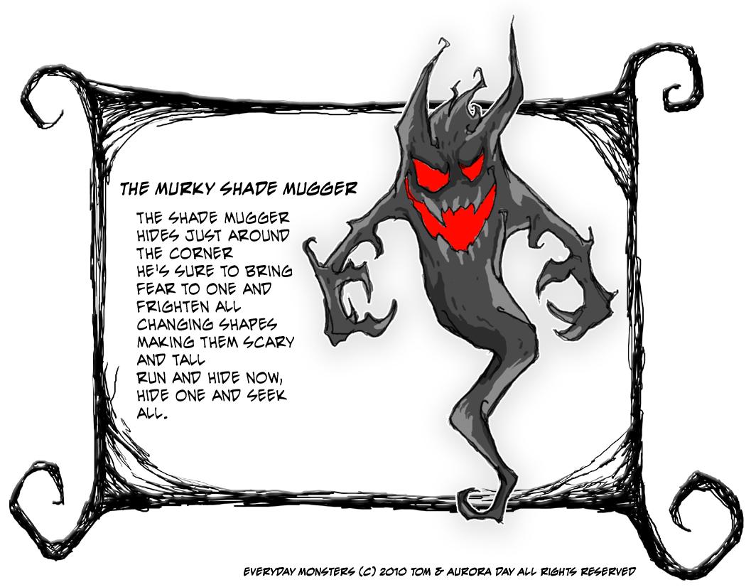 The Murky Shade Mugger
